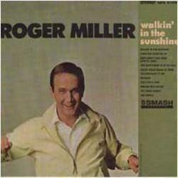 Roger miller sheet music and tabs walkin in the sunshine stopboris Gallery