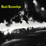 Kill the Poor by Dead Kennedys