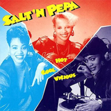 Push It (remix) by Salt-N-Pepa