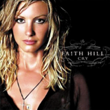 If You're Gonna Fly Away by Faith Hill