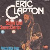 Swing Low Sweet Chariot by Eric Clapton