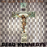 Nazi Punks Fuck Off by Dead Kennedys