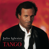 El choclo by Julio Iglesias