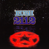 2112: I. Overture / II. The Temples of Syrinx / III. Discovery / IV. Presentation / V. Oracle: The Dream / VI. Soliloquy / VII. Grand Finale by Rush
