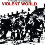 Violent World by Misfits