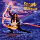 Fire and Ice by Yngwie J. Malmsteen