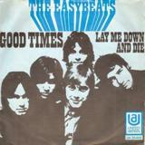 Good Times by The Easybeats