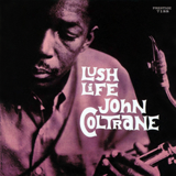 Print and download Lush Life sheet music in pdf. Learn how to play John Coltrane songs for Piano online