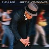 Supply and Demand by Amos Lee
