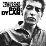 The Times They Are a‐Changin' by Bob Dylan