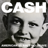 Ain't No Grave by Johnny Cash