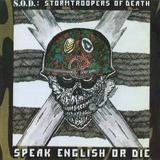 Sargent 'D' & the S.O.D. by Stormtroopers of Death