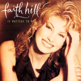 A Man's Home Is His Castle by Faith Hill