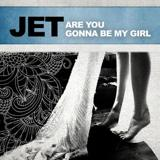 Are You Gonna Be My Girl Riff by Jet