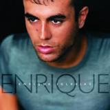 I Have Always Loved You by Enrique Iglesias