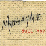 Dull Boy by Mudvayne