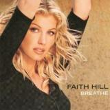 That's How Love Moves by Faith Hill