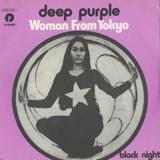 Woman From Tokyo by Deep Purple.